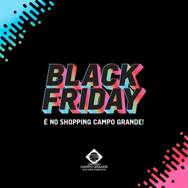 Shoppings da brMalls já se preparam para a Black Friday